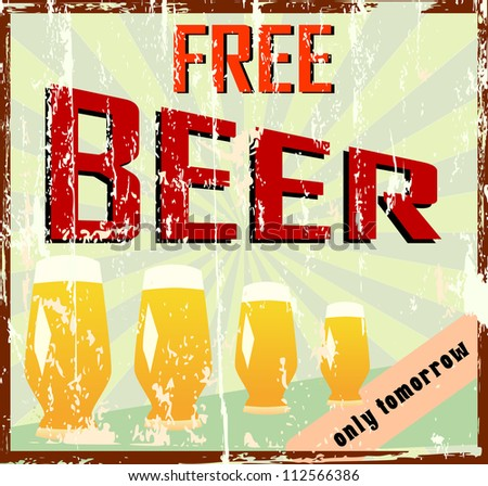 """Vintage bar sign, grungy, """"free beer"""" - stock vector"""