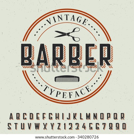 Vintage Barber Typeface with sample label design on dusty background. Vintage font. Old font. Europe font. Steampunk font. Strong font. Whiskey font. Bourbon font. Wine font. Label font. Alcohol font. - stock vector