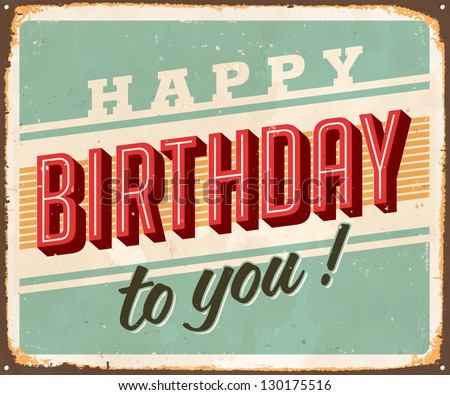 Vintage Birthday Metal Sign - Vector EPS10. Grunge and rust effects can be easily removed for a brand new, clean sign. - stock vector