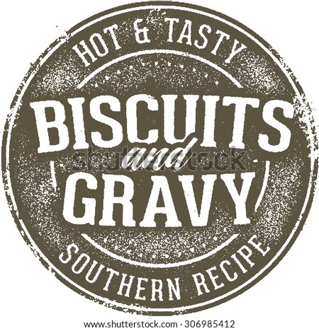 Vintage Biscuits and Gravy Stamp Sign - stock vector