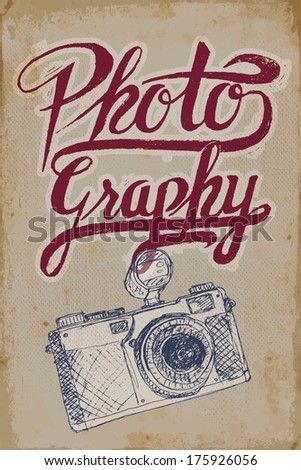 Vintage camera poster with hand-drawn elements and grungy background - stock vector