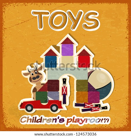 Vintage card and a picture of old toys - invitation in game  room for children. - stock vector