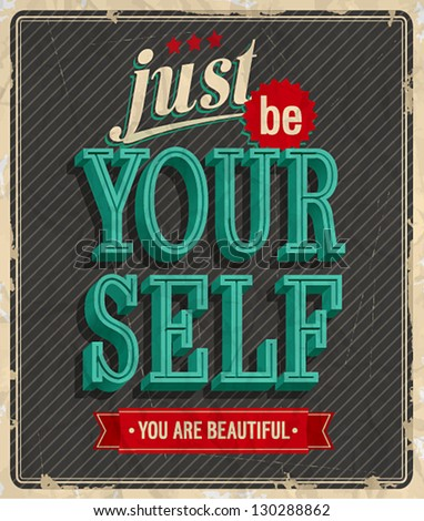 Vintage card - Just be your self. - stock vector