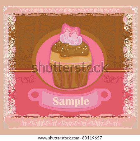 Vintage card with cupcake - stock vector
