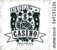 Vintage casino logo design,grange print stamp, creative poker typography emblem, Vector