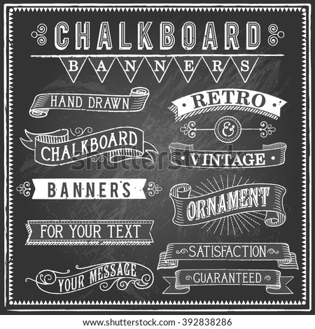 Vintage Chalkboard Banners - Set of vintage banners and ornaments. Each object is grouped and file is layered for easy editing. Textures can be removed. - stock vector