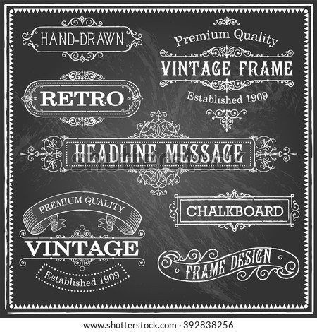 Vintage Chalkboard Frames - Set of vintage frames and banners. Each object is grouped and file is layered for easy editing. Textures can be removed. - stock vector
