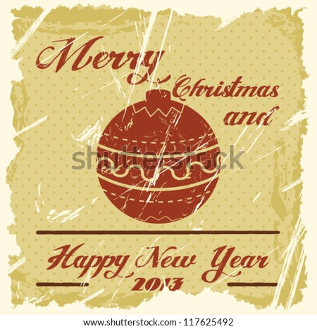 Vintage Christmas Card - Vector EPS10. Grunge effects. - stock vector