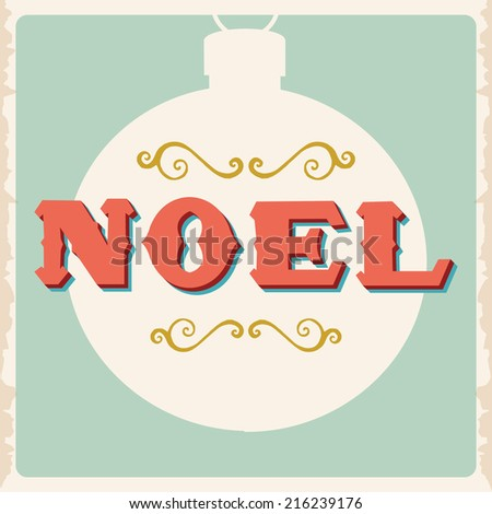 Vintage Christmas Greeting Noel with Grunge Edges - stock vector