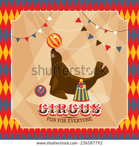 Vintage circus card with eared seal vector illustration - stock vector