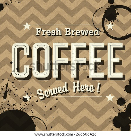 "Vintage Coffee Poster. ""Fresh Brewed Coffee Served Here"" Lettering on the zigzag Seamless Background - stock vector"