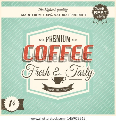 Vintage coffee poster with grunge effects eps10 - stock vector