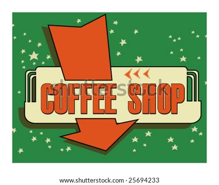 Vintage coffee shop sign - stock vector
