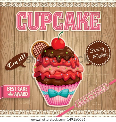 Vintage cupcake poster design with wood background - stock vector