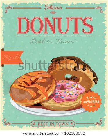 Vintage donuts poster with label. Retro style. Set of donuts. - stock vector