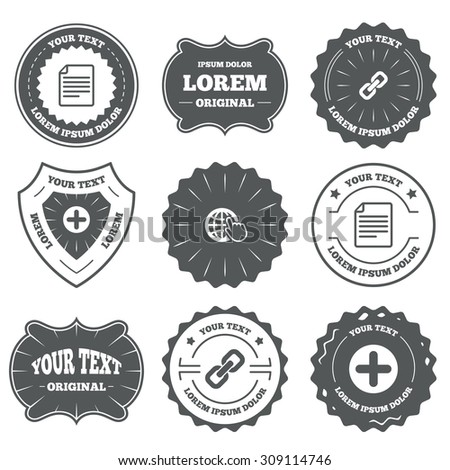 Vintage emblems, labels. Plus add circle and hyperlink chain icons. Document file and globe with hand pointer sign symbols. Design elements. Vector - stock vector