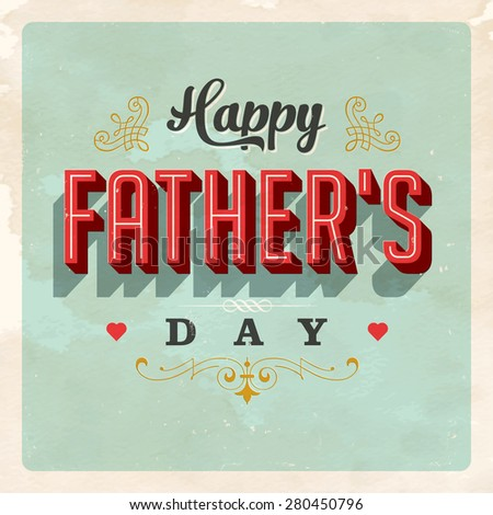 Vintage Father's Day Card - Vector EPS10. Used and worn effects can be easily removed for a clean design. - stock vector