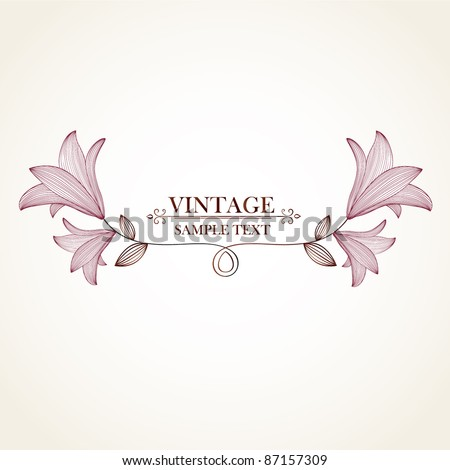 Vintage floral background. Beautiful frame with flowers lily. Element for design. - stock vector
