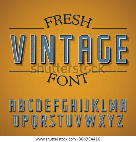 Vintage font on dusty noise background. Good to use in any retro style labels. - stock vector