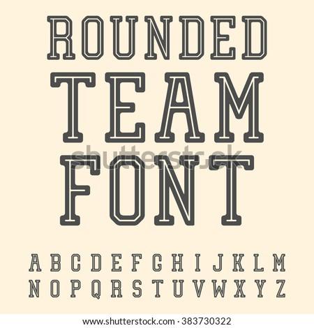 Vintage Font. Slab Serif Retro Typeface. University Team Style Latin Alphabet. Rounded Variant. Vector. - stock vector