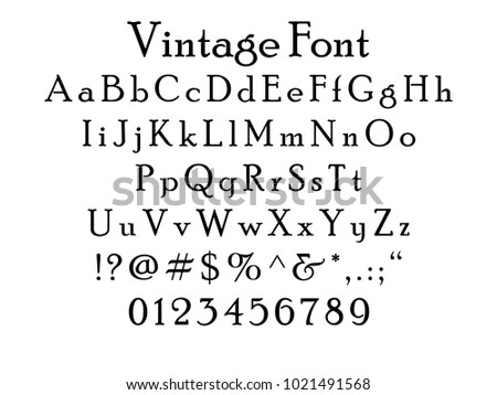 Vintage Font Letters Numbers And Symbols Full