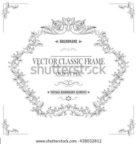 Vintage frame for logo, invitation, certificate design. Classic style. Vector illustration template. - stock vector