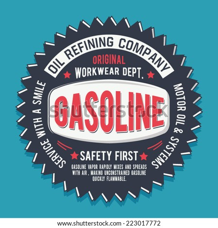 Vintage gasoline oil design , t-shirt typography, vintage,  - stock vector