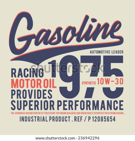 Vintage gasoline typography, t-shirt graphics, vectors  - stock vector