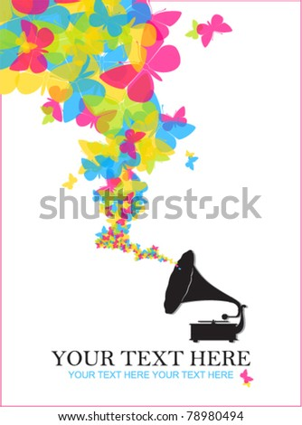 Vintage gramophone with butterflies. Abstract vector illustration. Place for your text. - stock vector