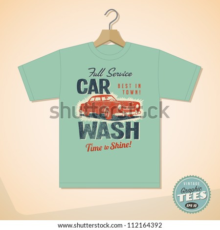 Vintage Graphic T-shirt design - Car Wash - Vector EPS10. Grunge effects can be easily removed for a cleaner look. - stock vector