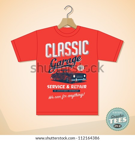 Vintage Graphic T-shirt design - Classic Garage - Vector EPS10. Grunge effects can be easily removed for a cleaner look. - stock vector