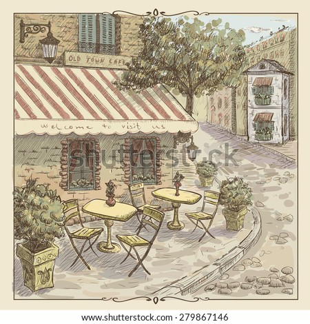 Vintage graphic with watercolor illustration of a street cafe in old town - stock vector