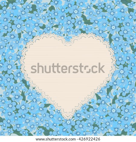Vintage greeting card. Heart with forget-me-nots floral background. Vector illustration. - stock vector