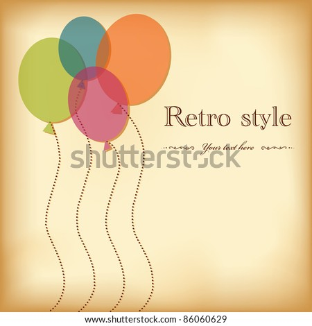 Vintage greeting postcard with balloons. Space for text. Eps10 - stock vector