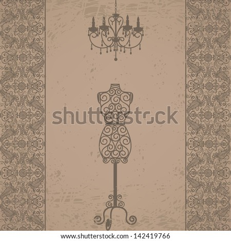Vintage grunge card with mannequin and chandelier with lace border - stock vector
