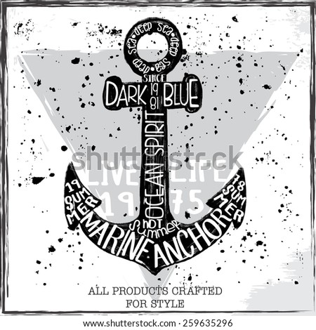 Vintage hand drawn anchor illustration. Marine typography, t-shirt graphics, vector - stock vector