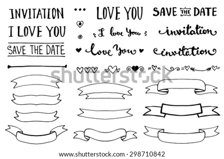 Vintage hand drawn romantic set. Vector lettering and ribbons collection. Sketch art illustration.