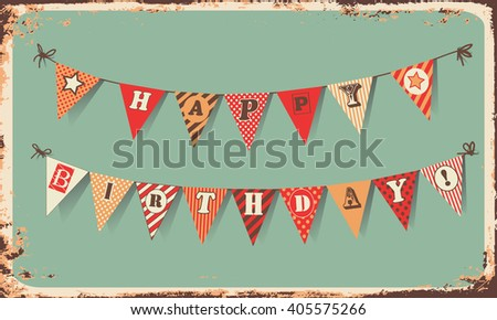 Vintage Happy Birthday Card. Festive banner as bunting flags with letters HAPPY BIRTHDAY.  Happy Birthday vector illustration . Happy Birthday concept template for banner, brochure, gift certificate. - stock vector