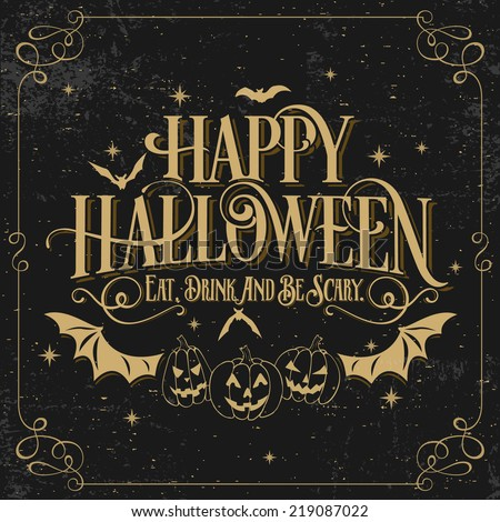 Vintage Happy Halloween Typographical Background With Pumpkins On Chalkboard - stock vector