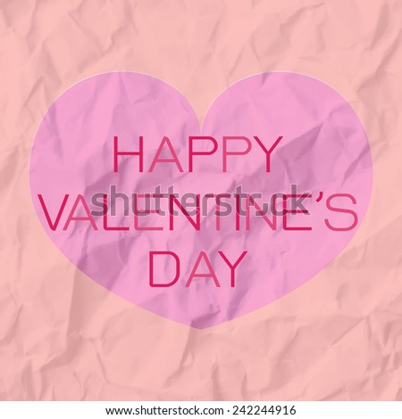 Vintage Happy valentine's day card with wrinkle paper background - stock vector
