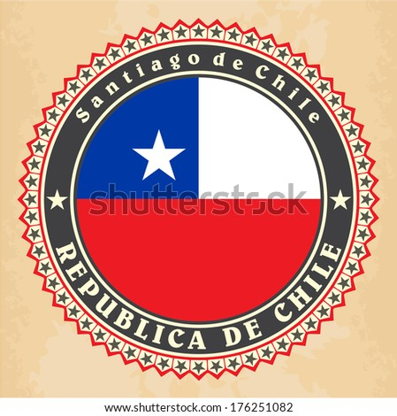 Vintage label cards of Chile flag. Vector - stock vector