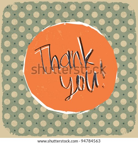 Vintage label with thank you message on old textured polka dots pattern. Vector illustration Eps 10. - stock vector