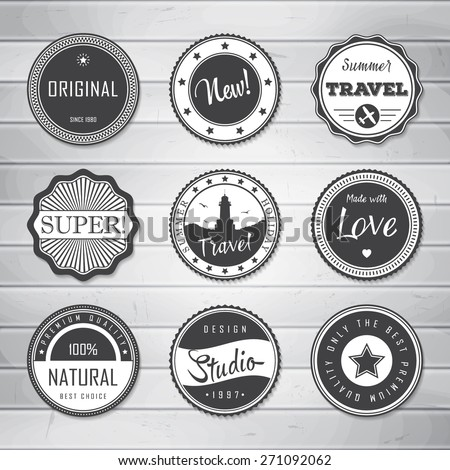 Vintage Labels template set: super, original, new, best choice, travel. Retro badges for your design on wooden background. Vector illustration.  - stock vector