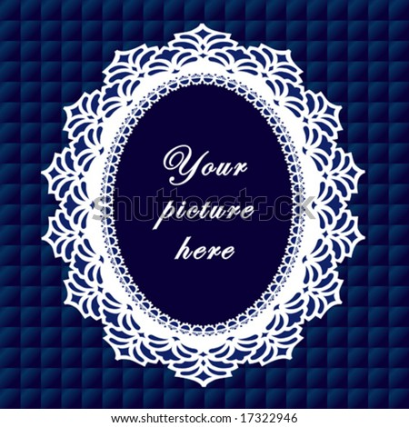 Vintage Lace Frame, oval doily border, copy space, blue quilted background for albums, scrapbooks, holidays, do it yourself craft.  EPS8 includes pattern swatch that seamlessly fills any shape. - stock vector
