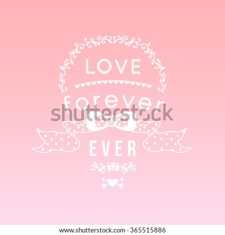 Vintage 'love forever and ever' lettering apparel t-shirt design with hand-drawn elements, bow,heart, arrows. Typography vector. - stock vector