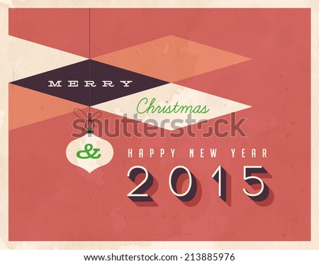 Vintage Merry Christmas and Happy New Year 2015 Card  - Vector EPS10 - stock vector