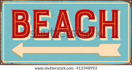 Vintage metal sign - Beach - Vector EPS10. Grunge and rusty effects can be easily removed for a cleaner look. - stock vector