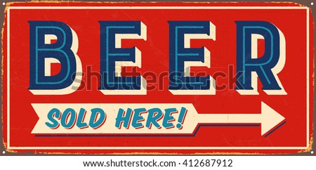 Vintage metal sign - Beer Sold Here! - Vector EPS10. Grunge and rusty effects can be easily removed for a cleaner look. - stock vector