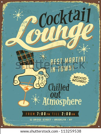 Vintage metal sign - Cocktail Lounge - Vector EPS10. Grunge effects can be easily removed for a brand new, clean sign.