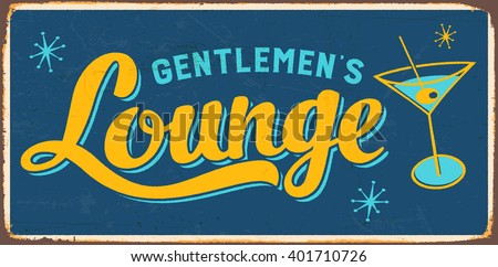 Vintage Metal Sign - Gentlemen's Lounge - Vector EPS10. Grunge effects can be easily removed for a cleaner look. - stock vector